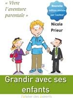 Couverture du livre Grandir avec ses enfants