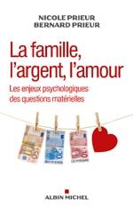couverture du livre la famille l'argent l'amour