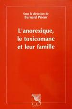 couverture du livre L'anorexique, le toxicomane et leur famille