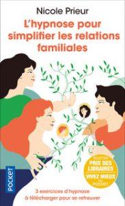 Couverture du livre l'hypnose pour simplifier les relations familiales